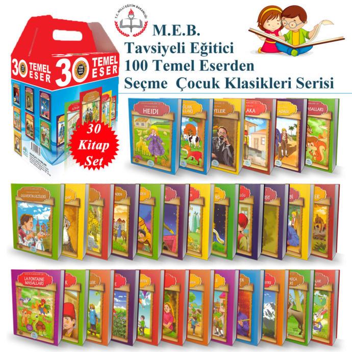 M.E.B. Tavsiyeli Eğitici 100 Temel Eserden Seçmeli Çocuk Klasikleri Serisi - 30 Kitap Set