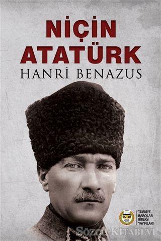 Niçin Atatürk - Hanri Benazus