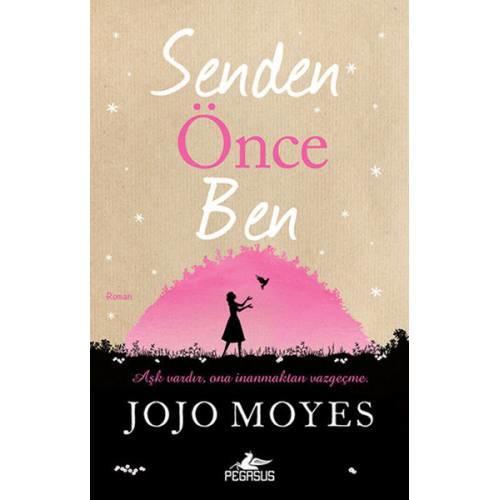 Senden Önce Ben /Jojo Moyes