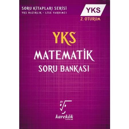 Karekök YKS Matematik Soru Bankası (2. Oturum)