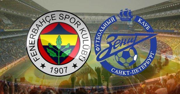 Fenerbahçe - Zenit Maçı Kaçta? Hangi Kanalda?