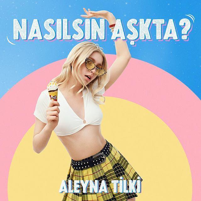 Aleyna Tilki'den Yeni Şarkı: Nasılsın Aşkta? (Single)