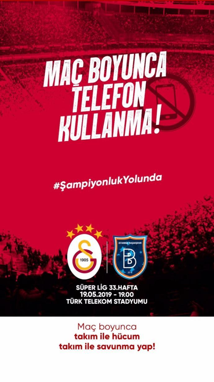 Galatasaray'dan Taraftarlarına Medipol Başakşehir Maçı İçin Cep Telefonu Uyarısı Geldi (#MaçModu)