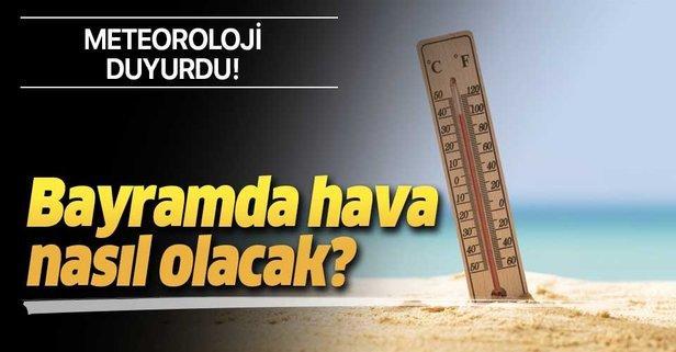 9 Günlük Ramazan Bayramı Tatilinde Ülkemizde Havalar Nasıl Olacak? Haberimizde