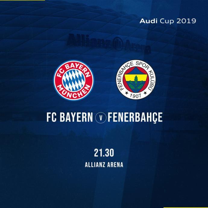 Bayern Münih 6-1 Fenerbahçe (2019 Audi Kupası)