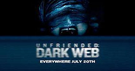 Sanalın Derin Boyutu: Unfriended Dark Web