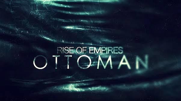 Netflix Sunumuyla Osmanlı Devletinin Yükselme Dönemi: Rise of Empires Ottoman