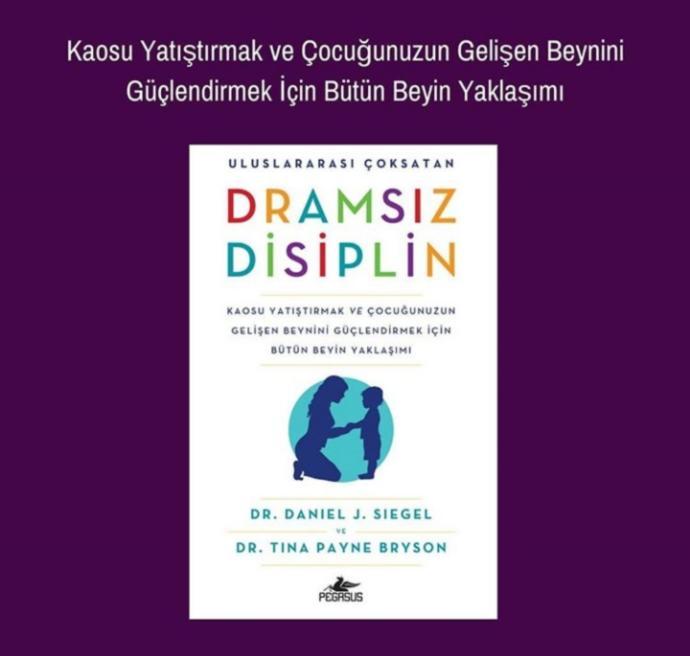 """Ebeveynler için çocuk yetiştirirken rehber olabilecek kitaplar """"Dramsız Disiplin"""" ve """"Bütün - Beyinli Çocuk"""""""