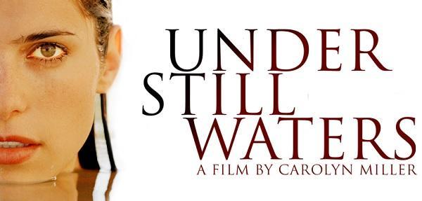 Hiçbir Şey Göründüğü Gibi Değildir: Under Still Waters