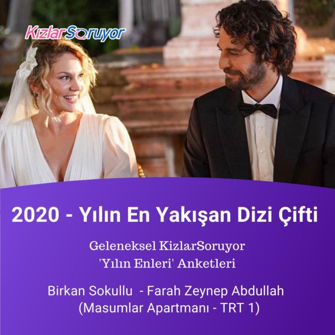 Yılın en yakışan dizi çifti : Birkan Sokullu & Farah Zeynep Abdullah - (Masumlar Apartmanı)