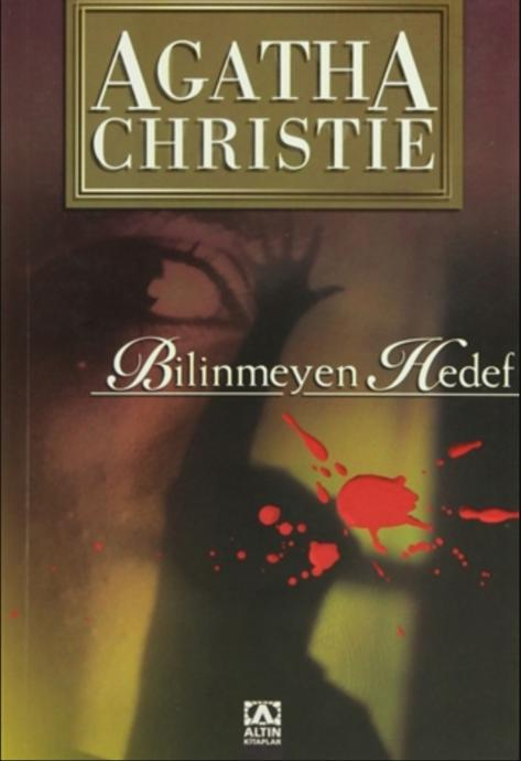 Polisiye Gerilim Romanlarının Üstadı Agatha Christienin En Beğendiğim Eserleri