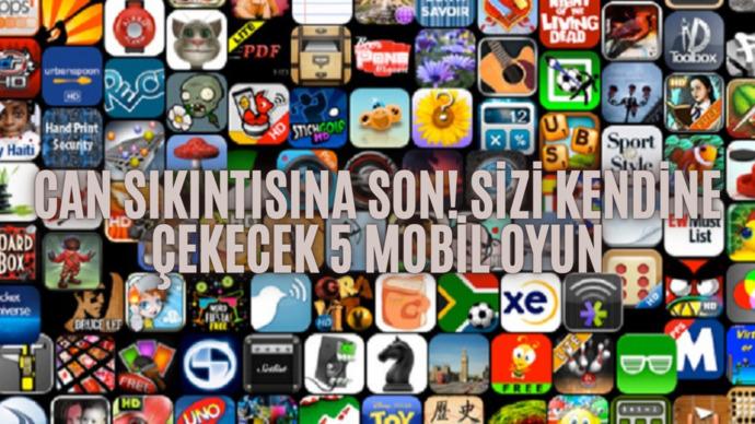Can Sıkıntısına Son: Sizi Kendine Çekecek 5 Mobil Oyun!