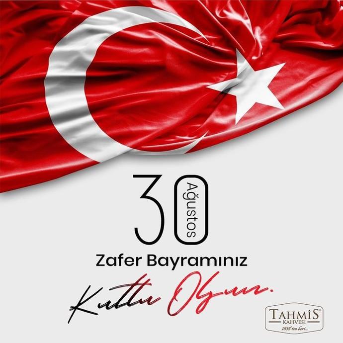 30 Ağustos Zafer Bayramımız Kutlu Olsun!