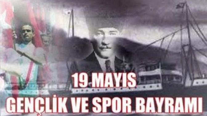 19 Mayıs Atatürk'ü Anma ve Gençlik Bayramımız Kutlu Olsun..