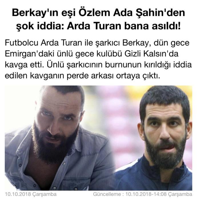 Arda Turan Şarkıcı Berkayın karısına asıldı. Arda Berkayın burnunu kırdı. Ne düşünüyorsunuz?