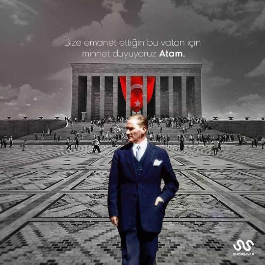 Atatürk yaşasaydı ona ne söylemek isterdiniz?