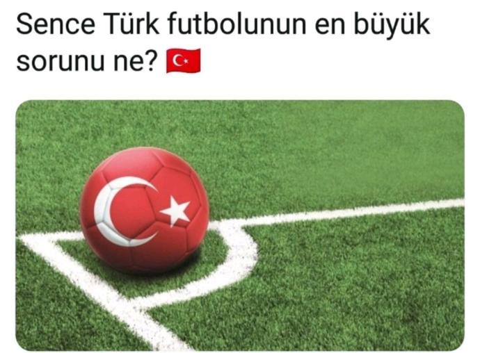 Türk futbolunun en büyük sorunu ne sizce?