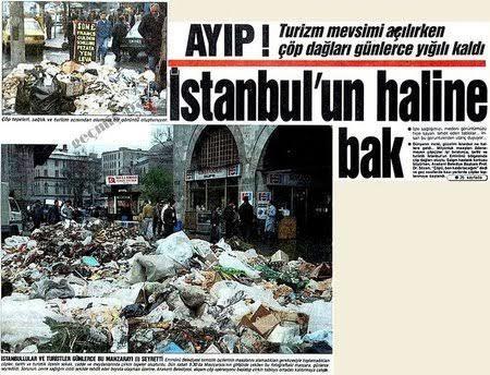 Birileri diyor Türkiye'ye bahar gelmiş. Eskiden çöp dağlarından güneş mi görüyorduk?