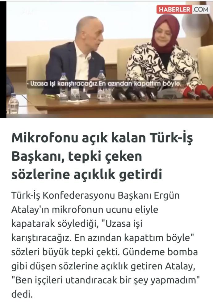 Türk-iş başkanın bu söylemini nasıl değerlendiriyorsunuz?