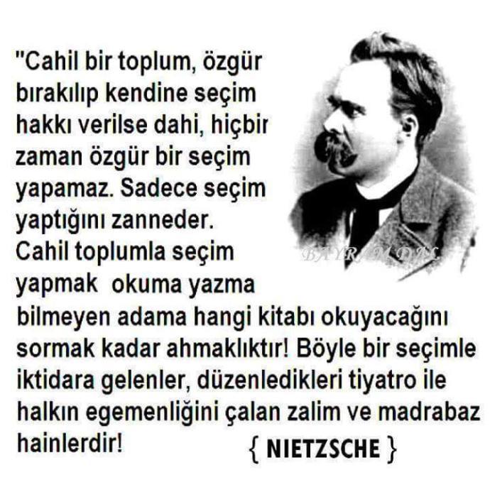 Nietzsche'nin bu sözü hakkında neler düşünüyorsunuz?
