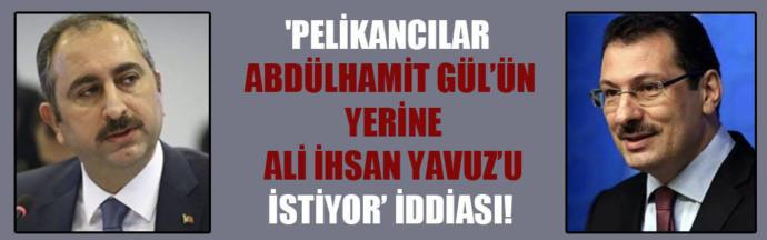 AKP'de inanılmaz kavga! Pelikancılar Bakan Gül'ü hedef aldı, Gül Pelikancıları