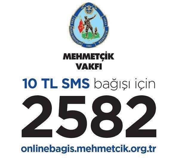 Mehmetçik yaz 2582'ye yolla. 10 TL bağış bedeli.