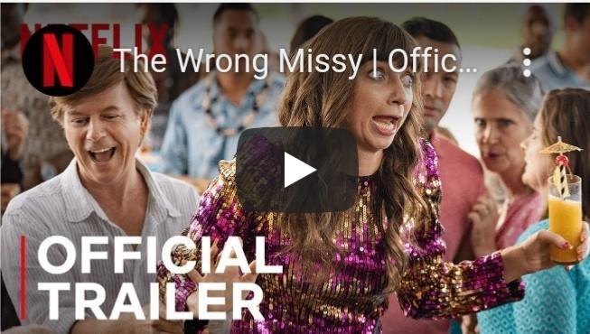 Tüm zamanların en çok izlenen filmi The Wrong Missy filmini izlemeyi düşünüyor musunuz?