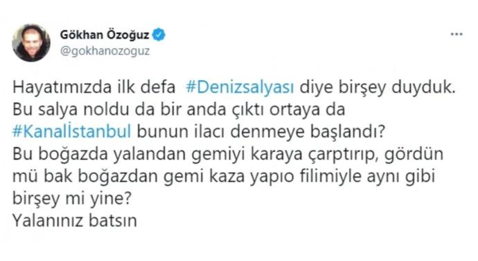 Gökhan Özoğuza göre deniz salyaları Kanal İstanbul için ortaya çıktı. Sizce haklı mı?