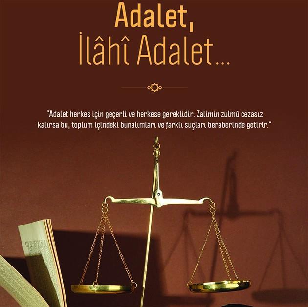 Adalet, kişinin vicdanında saklıdır.