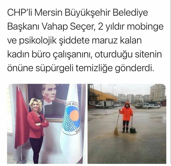 Mersinde, CHPli Büyükşehir Belediye Başkanı Vahap Seçerin, kadina mobingi ve psikolojik şiddeti hakkinda ne düsünüyorsunuz?