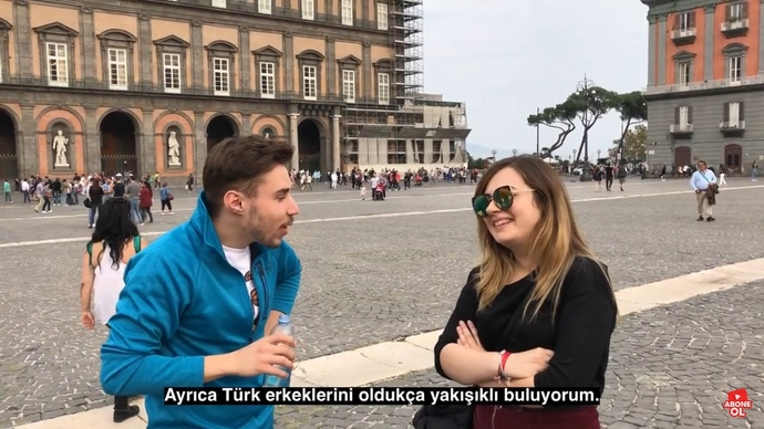 İtalyan kızların Turk erkegi hayranlığı hos degil mi?