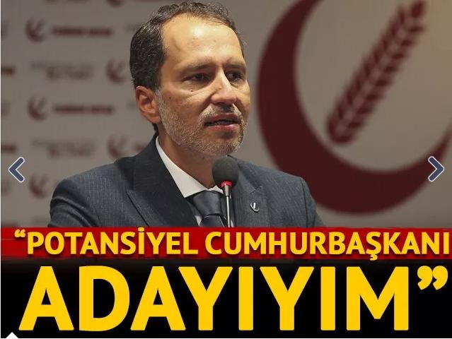 Fatih Erbakan Cumhurbaşkanı adayıyım dedi! Oy verir misiniz?