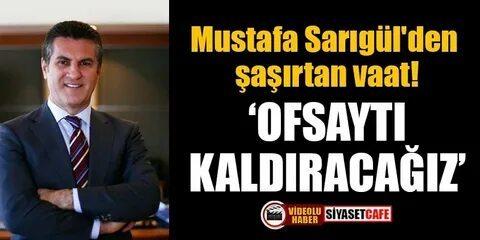 Mustafa Sarıgül Ofsaytı kaldıracağız dedi! Oy verir misiniz?