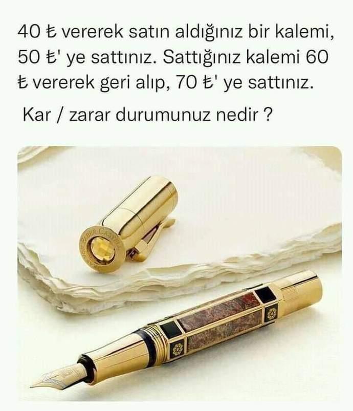 Sizce bu kalem alışverişinde kar-zarar durumu nedir?