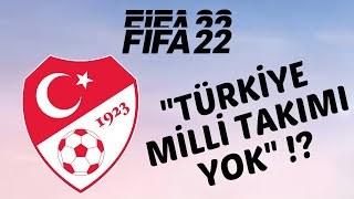 A Milli Takım Fifa 22de bulunmayacak! Ülke Futbolu bitiyor mu?