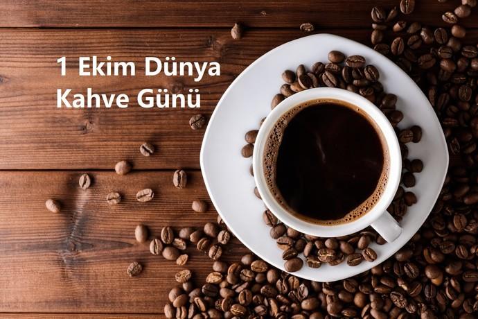Bugün Dünya Kahve Günü. Sen kahveni ne zaman, neyin üzerine, nasıl içersin?